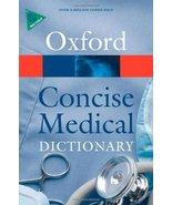 Concise Medical Dictionary [Mar 11, 2010] Martin, Elizabeth A. - $19.08
