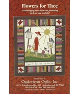 Quakertown Quilts Wallhanging Pattern Flowers for Thee 26 x 30 Kinship G... - $5.93