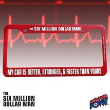 THE SIX MILLION DOLLAR MAN LICENSE PLATE - $11.99