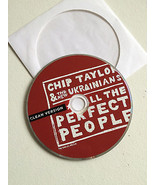 Chip Taylor & The New Ukrainians F**k All The Perfect People CD Clean Ve... - $3.99
