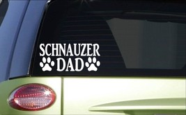 Schnauzer Dad *H871* 8 inch Sticker decal dog grooming scissors clippers - $3.39