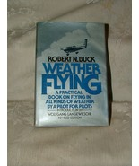1979 Weather Flying Revised Edition 3rd Printing Robert Buck w/ Dustjacket - $15.00