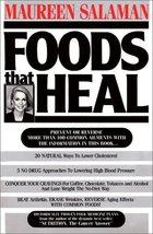Foods That Heal Maureen Kennedy Salaman - $3.95