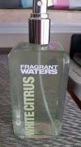 Fragrant Waters White Citrus Perfume Spray 10 Fl oz By Bath & Body - $85.00