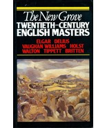 The New Grove Twentieth-Century English Masters... - $10.00