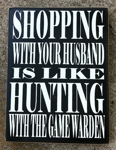 Primary image for Primitive Wood Box Sign  PD61025 - Shopping with your husband is like hunting wi