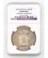 1835 Portugal 400 Reis,Pinto ( NGC Au Einzelheiten) Lisbon Ungebraucht - $148.81