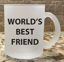 Frosted Glass Coffee Tea Mug Cup 10oz World's Best Friend Great Gift New - £7.73 GBP