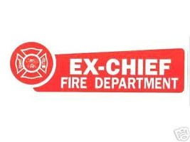 Ex Chief Fire Department Highly Reflective Decal - $1.93