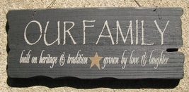 32301FB - Our Family Tradition  ...Primitive wood Sign  - $9.95