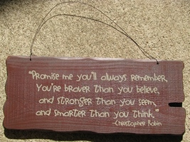 32304M- Promise Me You Will Always Remember  ...Primitive wood Sign  - $9.95