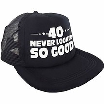 """40 Never Looked So Good"" Hat – Happy 40th Birthday Party Supplies, Idea... - $10.15"