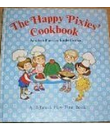 The Happy Pixies Cookbook Kitchen Fun For Littl... - $14.99
