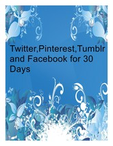 Twitter pinterest tumblr and facebook for 30 days 5 thumb200