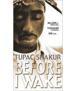 Tupac Shakur - Before I Wake [VHS] [VHS Tape] [2001] - $4.94