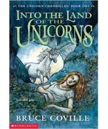 Into the Land of the Unicorns: Book One of the Unicorn Chronicles 1994 - $14.99