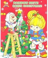 Rainbow Brite Saves Christmas Hardcover Book October 1, 2004  - $14.99