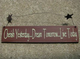 67149M-Cherish Yesterday Dream Tomorrow Live Today Wood Hanging Sign me... - €3,59 EUR
