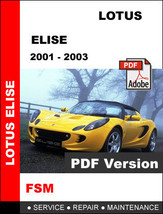 LOTUS ELISE EXIGE 2001 2002 2003 FACTORY OEM SERVICE REPAIR WORKSHOP FSM... - $14.95