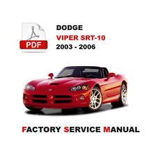 2003 2004 2005 2006 Dodge Viper Roadster Srt 10 Ultimate Service Repair Manual - $14.95