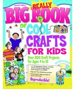 Really Big Book of Cool Crafts for Kids (with CD-ROM): Over 200 Craft Pr... - $9.90