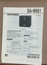 Sony  SA-W651   Service Manual *Original* - $13.97