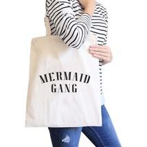 Mermaid Gang Natural Funny Saying Canvas Shoulder Bag Reusable Tote - $15.99