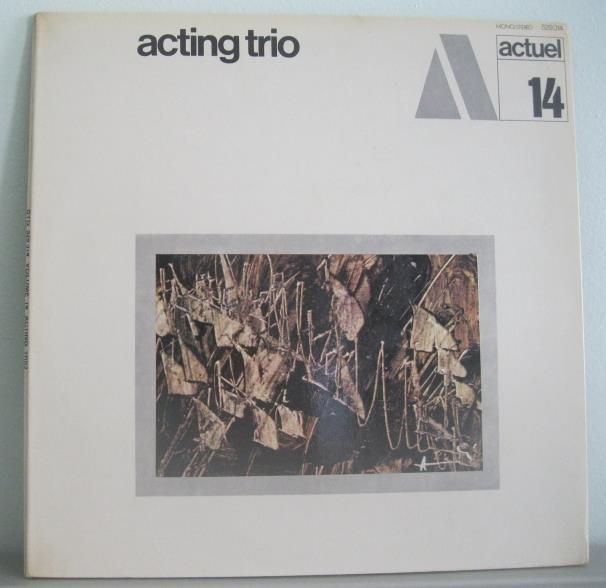 Primary image for Acting Trio lp free jazz Philippe Mate BYG Actuel 14 made in France
