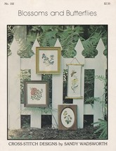 Blossoms and Butterflies,  San Designs Counted Cross Stitch Pattern Book... - $3.95