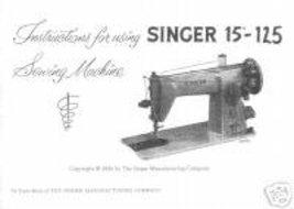 Singer 15-125 Sewing Machine Instruction Manual - $10.99