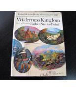 Wilderness Kingdom Father Nicolas Point Hard Cover DJ Copy Right 1967 VE... - $12.99