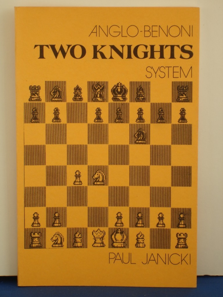 Primary image for ANGLO-BENONI TWO KNIGHTS SYSTEM by PA JANICK CHESS BOOK NEW