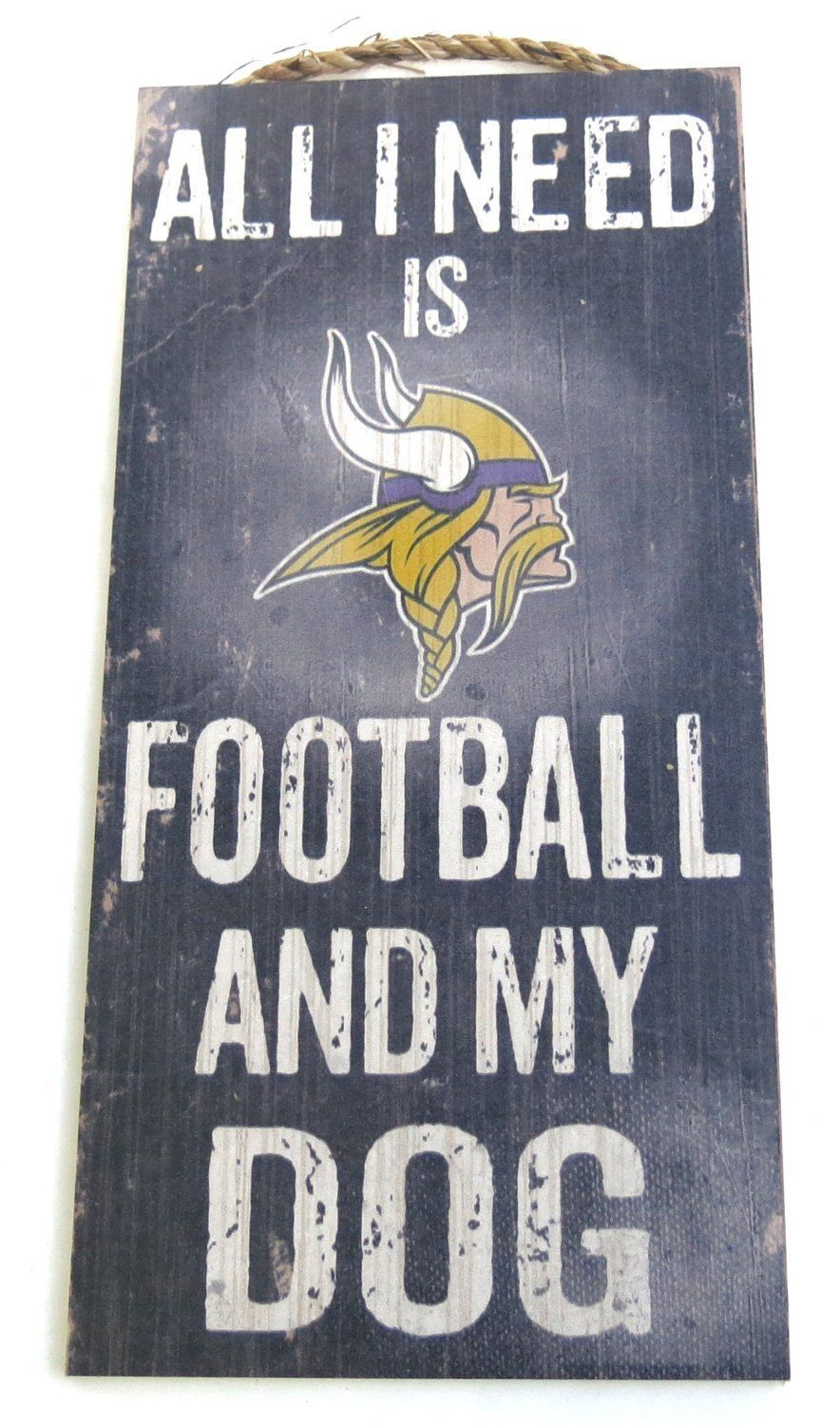 "MINNESOTA VIKINGS FOOTBALL & my DOG WOOD SIGN & ROPE 12"" X 6""  NFL MAN CAVE!"