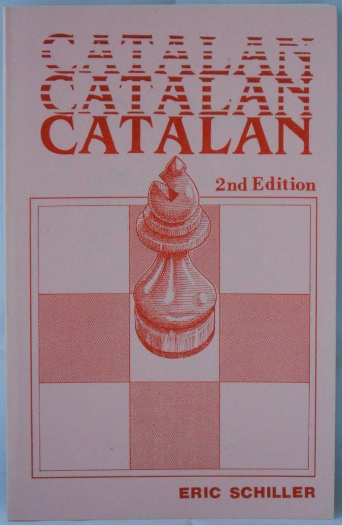 Primary image for CATALAN 2nd Ed. by Schiller & Goldman New Chess Book