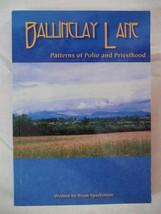Ballinclay Lane: Patterns of Polio and Priesthood [Paperback] [Jan 01, 2... - $14.99