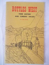 Bottles West: Their History and Current Values [Jan 01, 1965] Eastin, June - $29.99