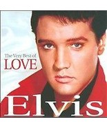 The Very Best of Love by Elvis Presley (CD, Dec... - $6.89