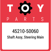 45210-50060 Toyota Shaft Assy Steering, New Genuine OEM Part - $301.75