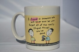 Shoebox Hallmark Coffee Cup Friend is Someone who will never ever let yo... - $12.82