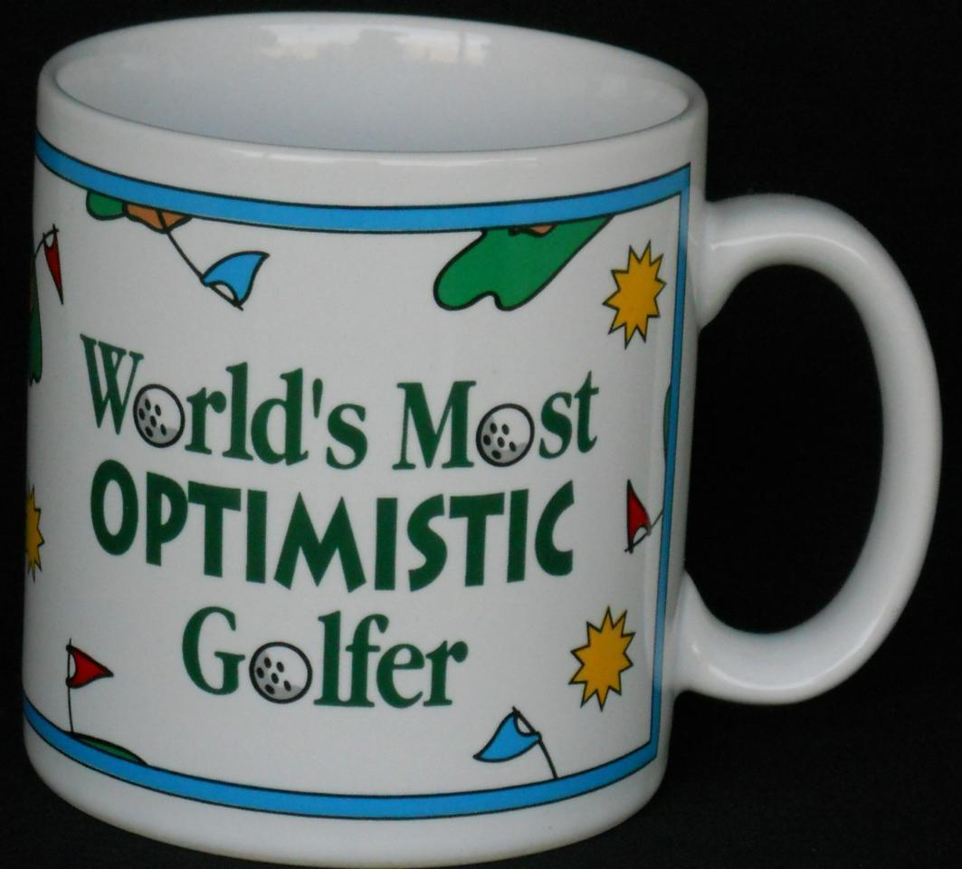 Primary image for World's Most Optimistic Golfer Golf Cup  Mug  Applause