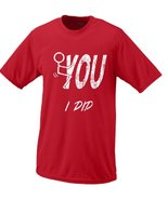 Fuck You, I Did (Fuck It Parody) Stick Figure Humor T-shirt Medium Red - $16.95