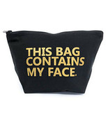 This Bag Contains My Face Toiletry Bag Travel Kit Cosmetic Makeup Case B... - $16.95