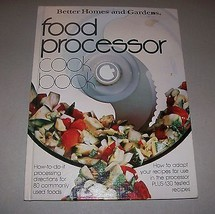 COOKBOOK: Better Homes & Gardens Food Processor 1979 96 Pages - $4.99