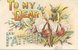 To My Dear Father Vintage Fathers Day Post Card - $7.00