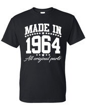 Made in 1964 all original parts  t shirt, birthday gift, born in 1964, m... - $12.50+