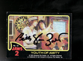 JAWS 2 STAR  BILLY VAN ZANT  SIGNED AUTOGRAPH  CARD STARRED AS   BOB - $7.00