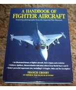 A HANDBOOK OF FIGHTER AIRCRAFT - $15.00