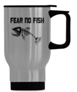 Fear No Fish Travel Mug, Fishing Mug, Dad Fishing Mug, Fishing Coffee Mu... - $19.97