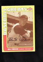 BILL VIRDON  SIGNED AUTOGRAPH CARD 1991 SWELL BASEBALL PIRATES GREAT - $4.88