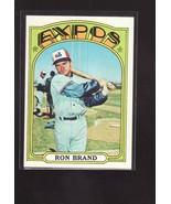 1972 TOPPS BASEBALL CARD#773 RON BRAND  NM-/NM+ NICE EXPOS STAR  - $5.00